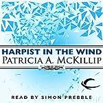Harpist in The Wind: Riddle-Master Trilogy, Book 3 | Patricia A. McKillip