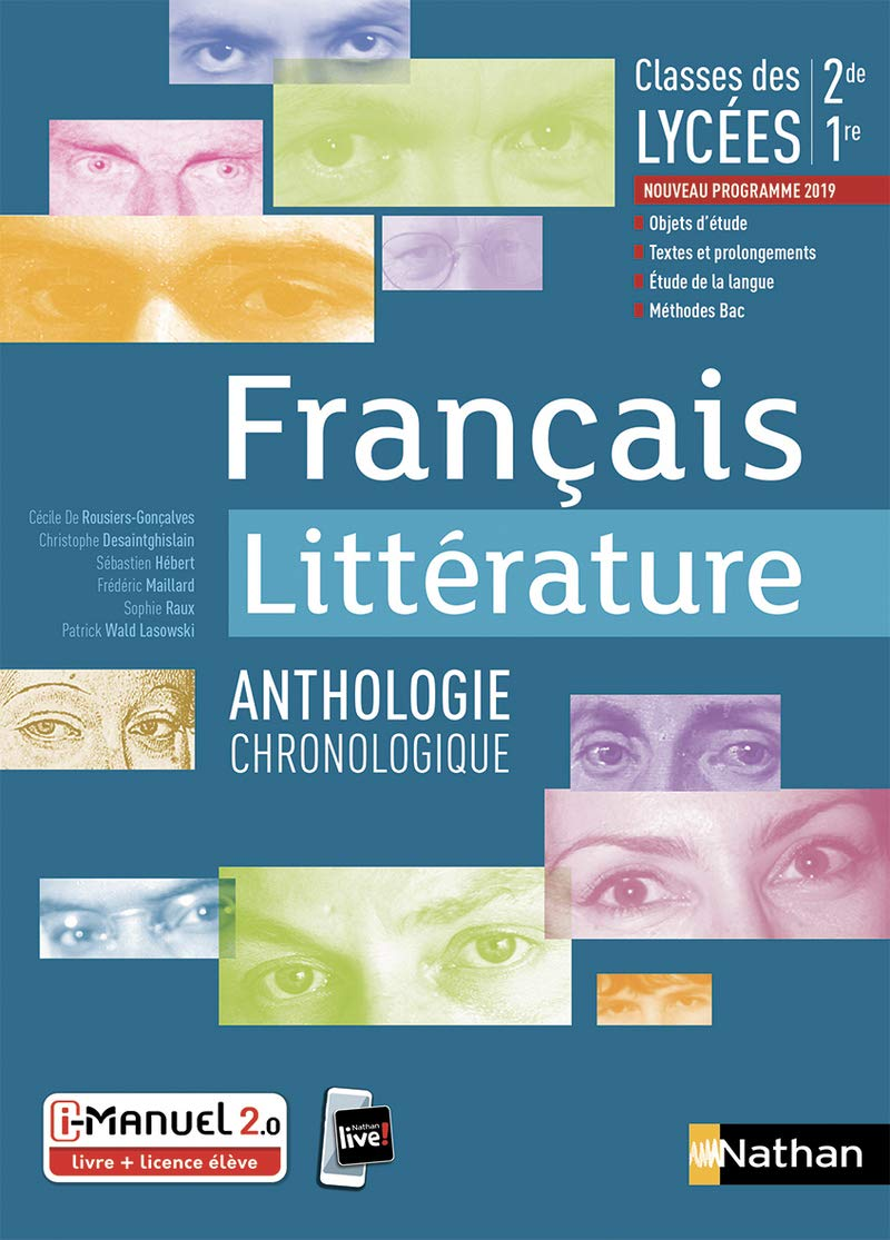 Francais Litterature Anthologie Chronologique 2de 1re