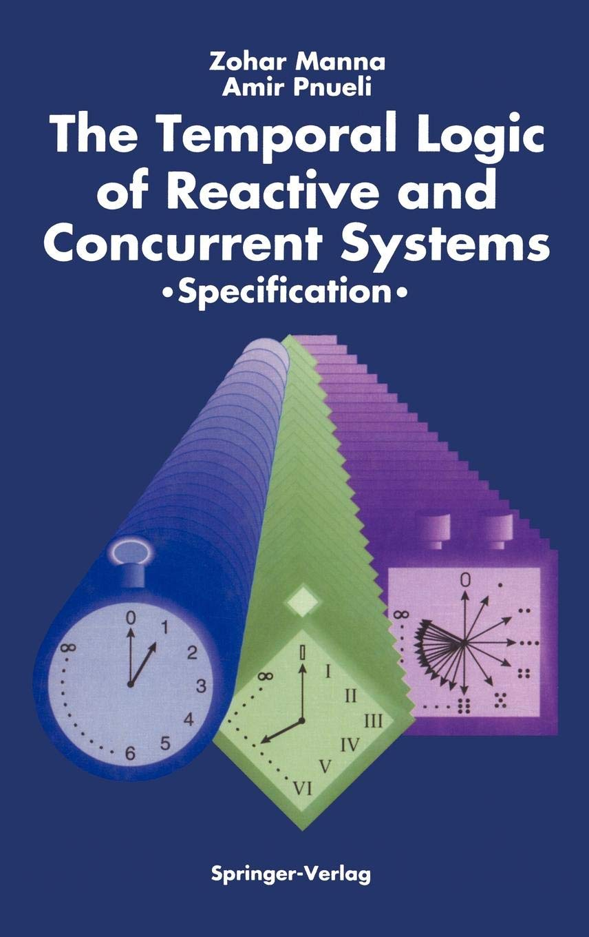 The Temporal Logic of Reactive and Concurrent