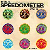 This Is Speedmeter Vol. 2 by Speedometer