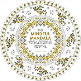 Amazon The Mindful Mandala Coloring Book Inspiring Designs For Contemplation Meditation And Healing Watkins Adult Pages 9781780289199