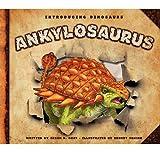 img - for Ankylosaurus (Introducing Dinosaurs) book / textbook / text book