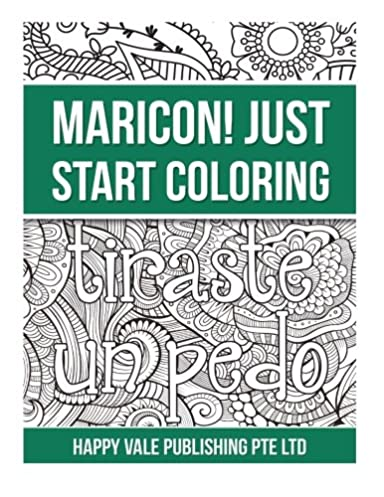 Maricon! Just Start Coloring (Spanish Edition)
