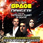 Space Danger! Part One: The Deadly Planet Of Death: Space Danger Series Book 1 | Doug Strider