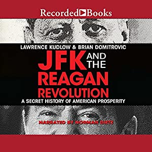JFK and the Reagan Revolution Audiobook