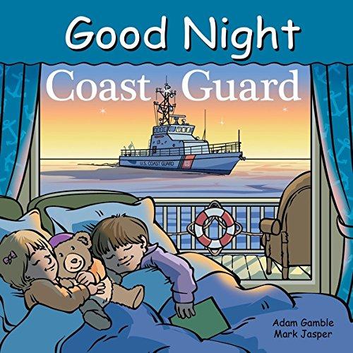 Good Night Coast Guard (Good Night Our World)