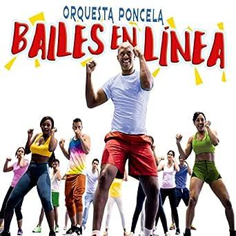 Bailes en Linea de Orquesta Poncela en Amazon Music - Amazon.es