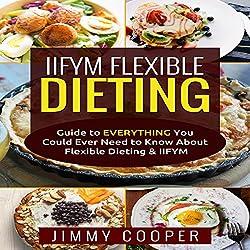 IIFYM Flexibe Dieting