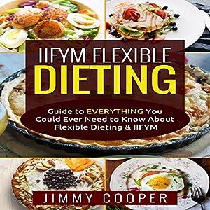 IIFYM Flexibe Dieting Audiobook