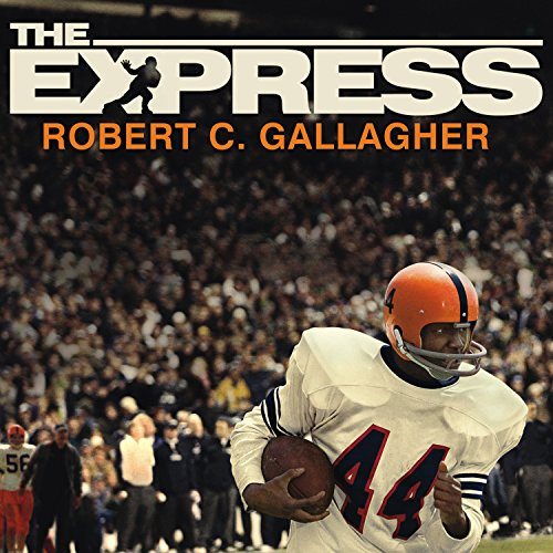 The Express: The Ernie Davis Story by Tantor Audio