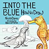 Into the Blue: How to Draw