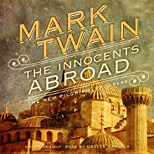 The Innocents Abroad: Or, The New Pilgrim's Progress Audiobook by Mark Twain Narrated by Grover Gardner