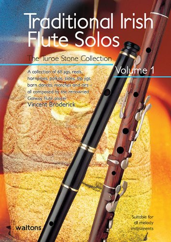 Irish Flute Traditional - Traditional Irish Flute Solos - Volume 1: The Turoe Stone Collection