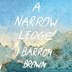 A Narrow Ledge