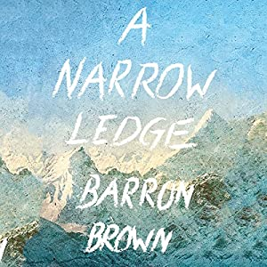 A Narrow Ledge Audiobook