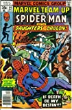 Marvel Team-Up #64 : Featuring Spider-Man and the Daughters of the Dragon in
