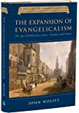 The Expansion of Evangelicalism: The Age of Wilberforce, More, Chalmers and Finney (History of Evangelicalism)