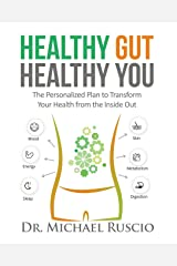 Healthy Gut, Healthy You Paperback