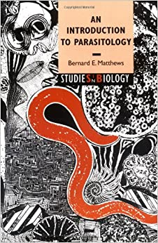 An Introduction to Parasitology (Studies in Biology)
