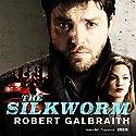The Silkworm: Cormoran Strike, Book 2 | Livre audio Auteur(s) : Robert Galbraith Narrateur(s) : Robert Glenister