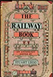 The Railway Book, Stuart Legg, 0947795081