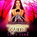 The Dragon's Queen: The Dragon's Throne Trilogy, Book 3 Audiobook by Lucy Fear Narrated by Charlie Boswell