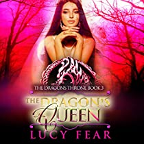 THE DRAGON'S QUEEN: THE DRAGON'S THRONE TRILOGY, BOOK 3