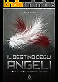 Il destino degli Angeli (go-ok white)