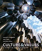 2: Culture and Values: A Survey of the Humanities, Volume II