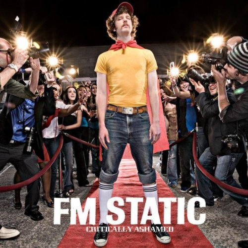 FM Static - Critically Ashamed (2006)