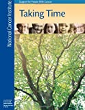 Taking Time: Support for People with Cancer, National Institute and National Health, 1477688692