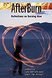 AfterBurn: Reflections on Burning Man (Counterculture Series)