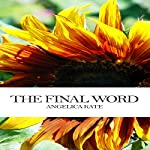 The Final Word | Angelica Kate
