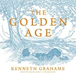 The Golden Age | Kenneth Grahame