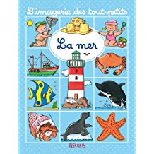 La mer (L'imagerie des tout-petits) (French Edition)