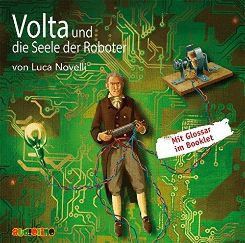 Volta Und Die Seele Der Roboter  Geniale Denker Und Erfinder