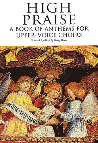 High Praise - A Book of Anthems for Upper-Voice ()