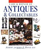 Care and Repair of Antiques and Collectables, Albert Jackson and David Day, 1561582174
