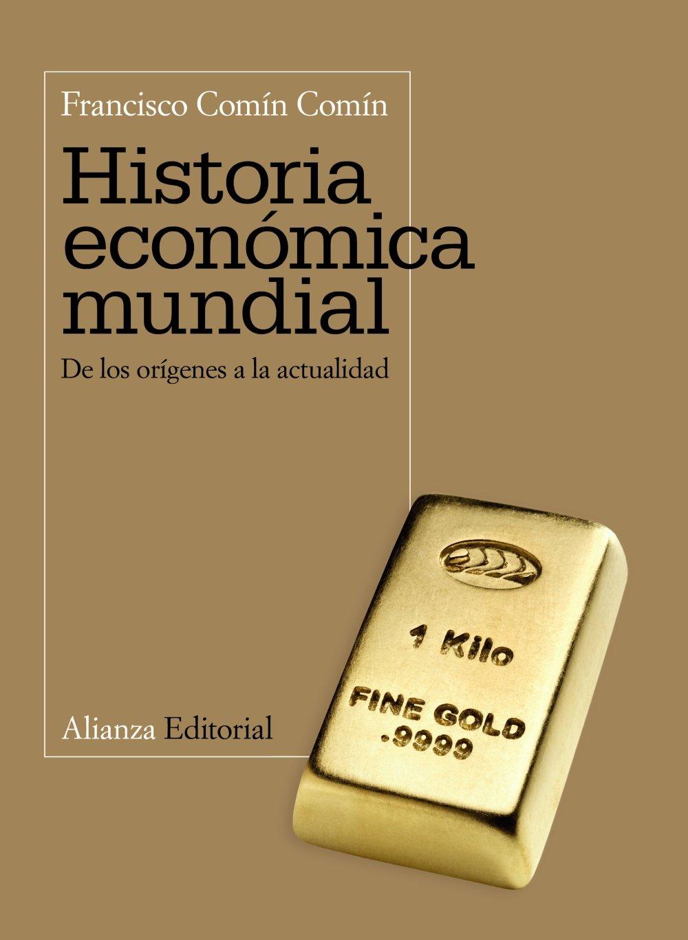 Historia económica mundial: De los orígenes a la actualidad Libro ...