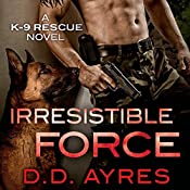 Irresistible Force | D.D. Ayres