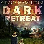 Dark Retreat: EMP Lodge Series, Volume 1 | Grace Hamilton