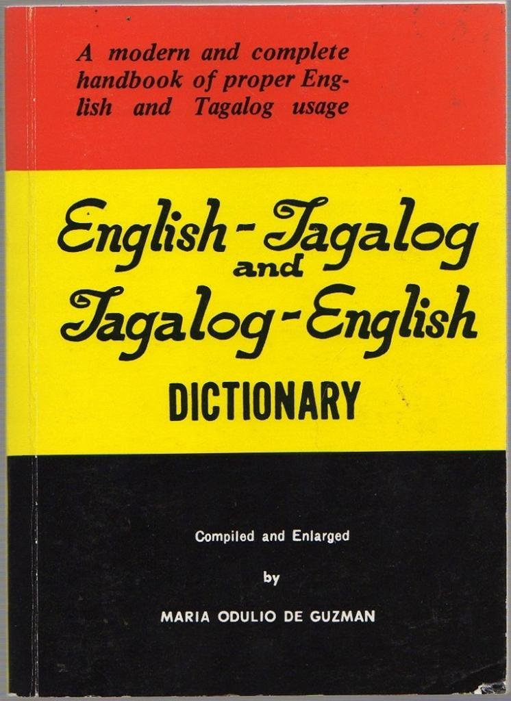 New tagalog-english english-tagalog dictionary: maria odulio de.