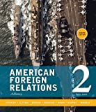 img - for American Foreign Relations: Volume 2: Since 1895 book / textbook / text book