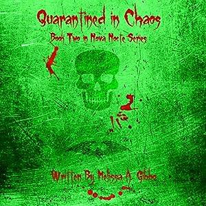 Quarantined in Chaos: Nova Nocte, Book 2