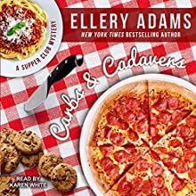 Carbs and Cadavers: Supper Club Mysteries Series, Book 1 Audiobook by Ellery Adams Narrated by Karen White