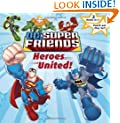 Heroes United!/Attack of the Robot  Super Friends (Pictureback)