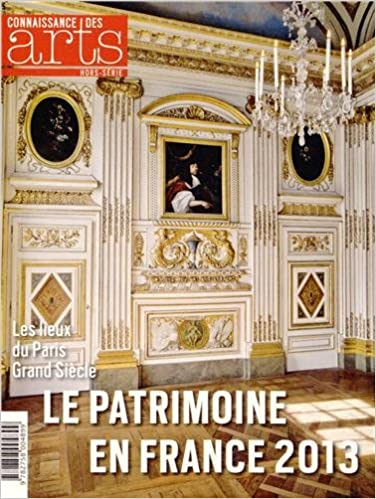 Connaissance des Arts, Hors-série N° 591 : Le Patrimoine en France 2013 pdf