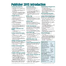 Microsoft Publisher 2013 Quick Reference Guide: Introduction (Cheat Sheet of Instructions, Tips & Shortcuts - Laminated Card)