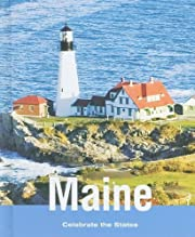 Maine (Celebrate the States, Second) by…