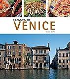 Flavors of Venice, Rosalba Gioffre, 8889272058